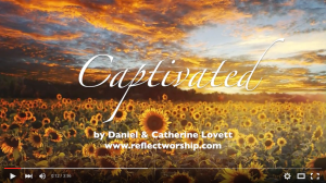 Captivated Worship Song
