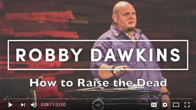 robby dawkins how to raise the dead